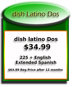 Dish Latino Dos programming                                   package